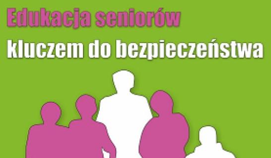 Edukacja seniorów kluczem do bezpieczeństwa